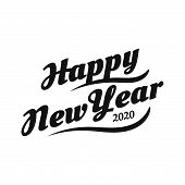 Happy New Year 2020 On White Background. poster