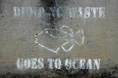 A Dump No Waste to Ocean Sign