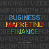 Business Marketing Finance words typography design vector template. Impossible font. Creative letters background abstract.