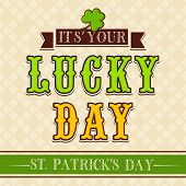 Vintage Happy St. Patrick's Day background with stylish text Lucky Day.