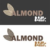 Vector Illustration With Almond Milk. Lactose Free Vector Concept - Logo, Label For Design poster