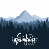 Vector Illustration: Mountains Landscape With Pine Forest And Hand Drawn Calligraphic Lettering Of M poster