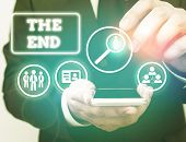 Text Sign Showing The End. Conceptual Photo Final Part Of Play Relationship Event Movie Act Finish C poster