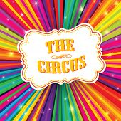 Circus label on psychedelic colored rays background. Vector, EPS10