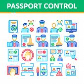 Passport Control Check Collection Icons Set Vector Thin Line. Scanning Passport And Stamp, Policeman poster