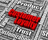 stock photo of loyalty  - Group of customer loyalty related words - JPG