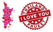 Love Mosaic Phuket Map And Distressed Stamp Seal With I Love You Caption. Phuket Map Collage Compose poster