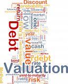 Debt Valuation Background Concept
