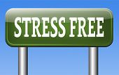 no stress or pressure free of stress test trough stress management reduce and control zone with out external pressure