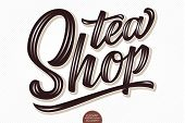 Vector Volumetric Lettering - Tea Shop. Hand Drawn Thankful Card With Modern Brush Calligraphy. Isol poster