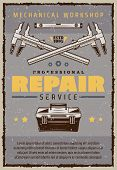 Repair Service Vintage Banner For Mechanic Workshop Or Garage. Car Mechanic Toolbox Old Grunge Poste poster
