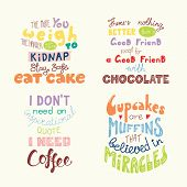 Set Of Hand Written Funny Inspirational Lettering Quotes About Sweets. Isolated Objects. Hand Drawn  poster
