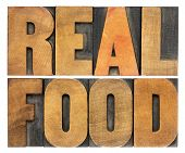 healthy lifestyle concept - real food, isolated text in vintage letterpress wood type