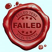 failed test or failing exam red wax seal stamp