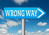 wrong way big mistake turn back getting lost by taking wrong directions