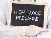 Doctor Shows Information: High Blood Pressure