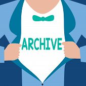 Word Writing Text Archive. Business Concept For Collection Historical Documents Records Providing In poster