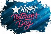 Usa Veterans Day Celebrate Banner With Brush Stroke Background And Hand Lettering Text Happy Veteran poster