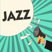 Writing Note Showing Jazz. Business Photo Showcasing Forceful Rhythm Using Brass And Woodwind Instru poster