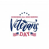 Veterans Day, Hand Lettering With Usa Flag Illustration. November 11 Holiday Background. Poster, Gre poster