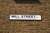 Sign For Mill Street. London. UK