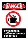 Funny coffee warning sign