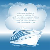 Passenger cruise liner moving under the blue sky and white clouds. There is a place for your text.
