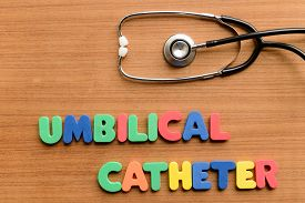 picture of catheter  - Umbilical catheter colorful word on the wooden background - JPG