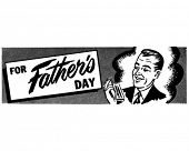 For Father's Day - Ad Header - Retro Clip Art