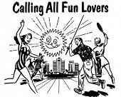 Aufruf alle Spaß-Liebhaber - Retro Clipart Illustration