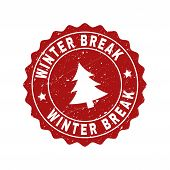 Grunge Round Winter Break Stamp Seal With Fir-tree. Vector Winter Break Rubber Seal Imitation For Ne poster