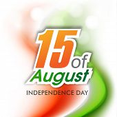 Indian Independence Day concept with text 15 of August on national flag trio colors background.