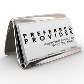 Постер, плакат: Preferred Provider words on business cards in a holder to advertise the services of an approved vend