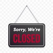 Closed Hanging Door Sign. Vector Isolated Sorry We Are Closed Red On Black Signboard poster