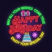 May All Your Wishes Come True Neon Sign. Happy Birthday. Stamp, Badge, Sticker, Card With Gifts And  poster