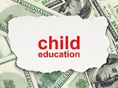 Education concept: Child Education on Money background