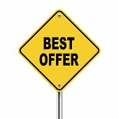 3D Illustration Of Yellow Roadsign Of Best Offer