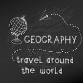 Back to School - Geography Sign on  chalk board - hand drawn- in vector
