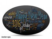 Vector concept or conceptual 3D oval or ellipse Happy New Year 2015 or Christmas abstract holiday text word cloud isolated on background