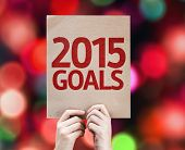 2015 Goals card with colorful background with defocused lights
