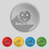 Baby On Board Sign Icon. Set Of Colored Buttons. Vector