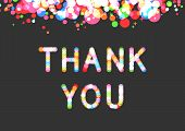 Vector Thank You Phrase In Sparkling Bokeh Effect Font. Confetti Above The Phrase. Gratitude And App poster