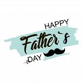 Fathers Day. Celebration Day. Happy Fathers Day. Lettering Design. Vector Illustration poster