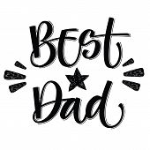 Best Dad Hand Write Isolated Simple Calligraphy. poster