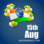 Indian national flag waving with 3D Asoka Wheel and shiny balloons on blue background for 15th of Au