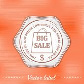 Big sale, low prices label or badge