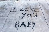 Graffiti On Sidewalk I Love You Baby
