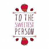 ������, ������: To the sweetest person