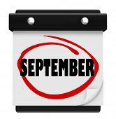 A wall calendar with the word September circled in red marker, reminding you of the change in months