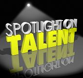 Spotlight on Talent Words Showcase Job Skills Abilities Opportunity